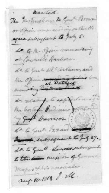 James Madison, August 10, 1814. List, Military Instructions.