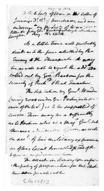 James Madison to John Armstrong, August 15, 1814. Notes, Military Strength.