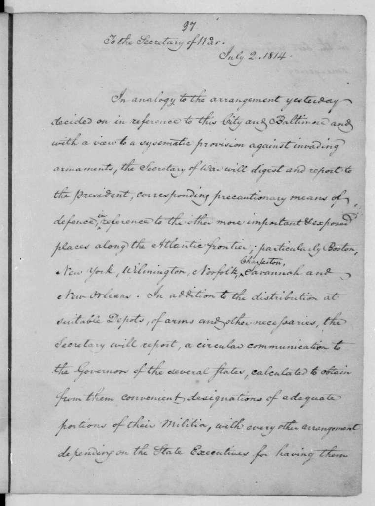James Madison to John Armstrong, July 2, 1814.