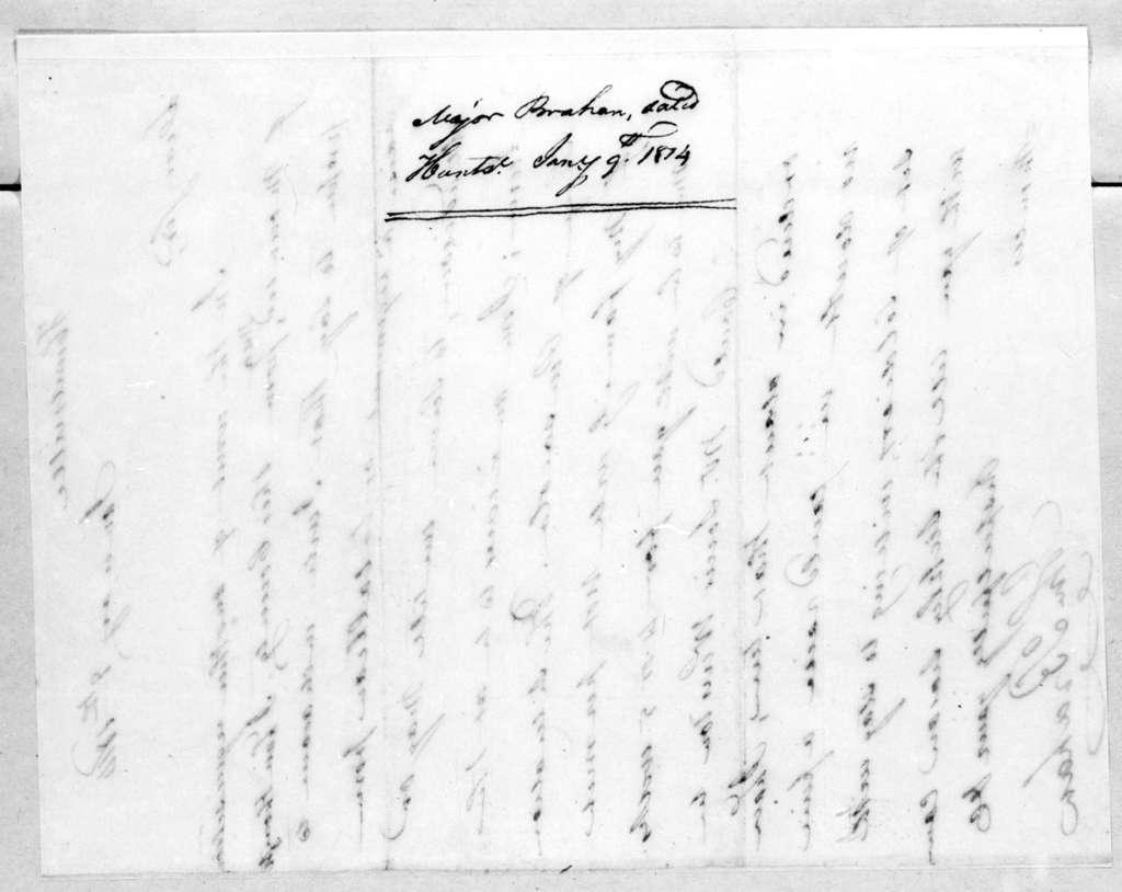John Brahan to Andrew Jackson, January 9, 1814