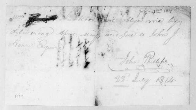 John Phillips to Andrew Jackson, July 22, 1814