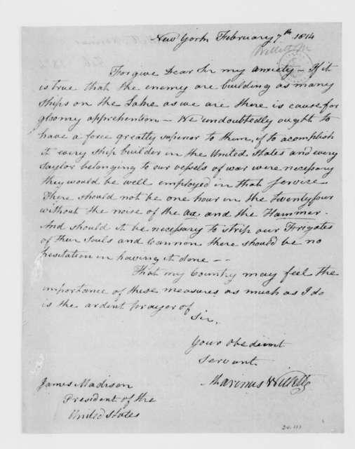 Marinus Willett to James Madison, February 7, 1814.