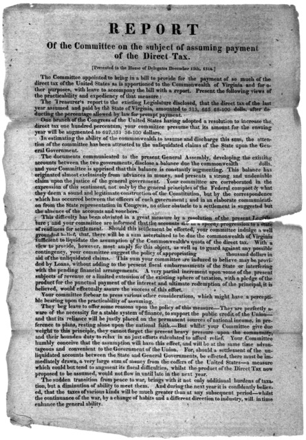 Report of the Committee on the subject of assuming payment of the direct tax. presented to the House of Delegates, December 15th, 1814. [Richmond, 1814.].