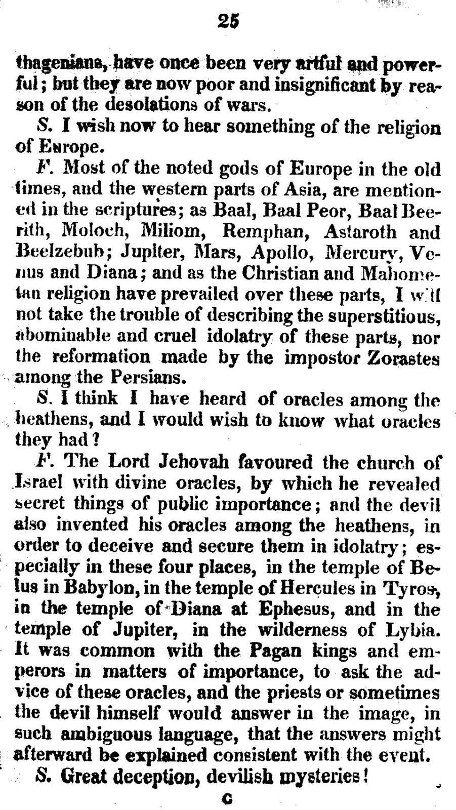 The Richmond alarm: a plain and familiar discourse in the form of a dialogue between a father and his son; in three parts: I. Containing introduction, with many instructive hints and observations upon many of the most remarkable occurrences, wonders and curiosities in history; with a short account of the four religions of the world, viz., Pagan, Jewish, Mahometan and Christian religion; and a brief account of the Greek church, Popish church, and Protestant church. II. An account of the burning of the theatre in Richmond, December 26, 1811; with observations upon the nature and effects of stage plays, masquerades, balls, puppet shows, horse races, and gambling. III. Reflections upon that conflagration; with a solemn application to people of every rank and character ...