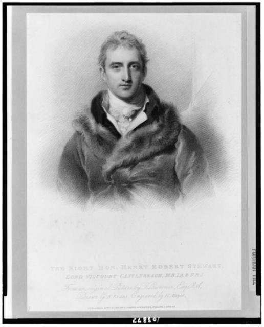 The Right Hon. Henry Robert Stewart, Lord Viscount Castlereagh, M.R.I.A. & F.R.S. / from an original picture by T. Lawrence, Esq. R.A. ; drawn by W. Evans ; engraved by H. Meyer.