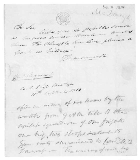 Thomas McDonough to Alexander Macomb, September 11, 1814. Forwarded by Alexander Macomb to James Madison September 11, 1814.