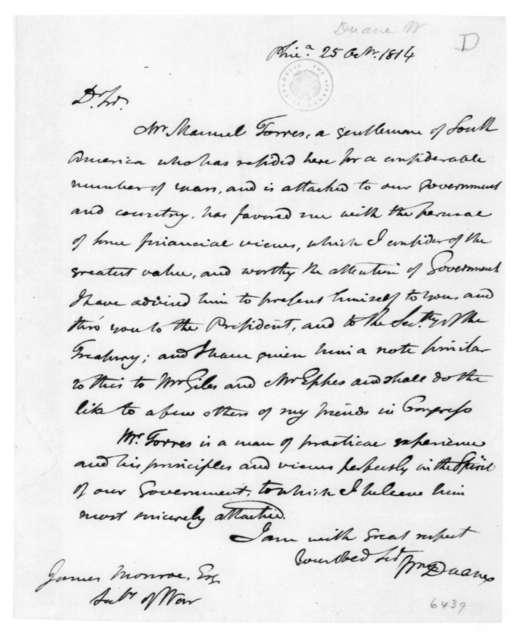 William Duane to James Monroe, October 25, 1814.
