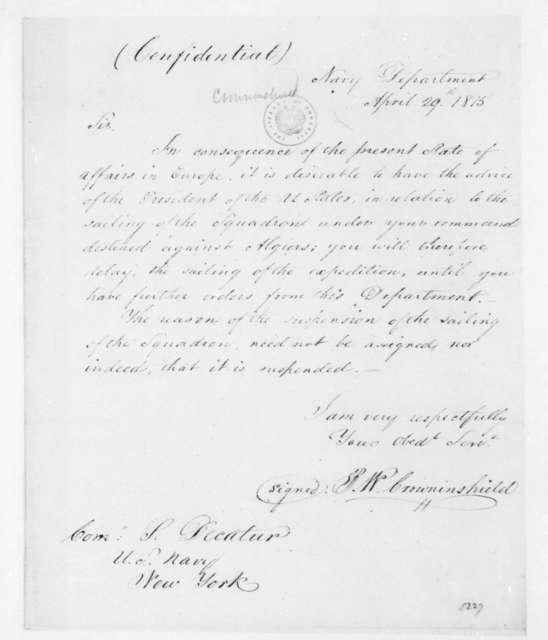 Benjamin W. Crowninshield to Stephen Decatur, April 29, 1815.