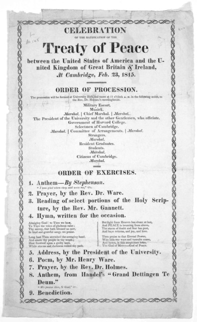 Celebration of the ratification of the treaty of peace between the United States of America and the United Kingdom of Great Britain & Ireland, at Cambridbe, Feb. 23, 1815. Order of procession ... Order of exercise ... [Cambridge 1815].