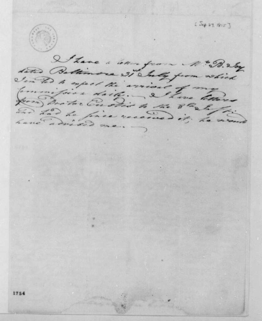 George Joy to James Madison, September 27, 1815. With copy and note.