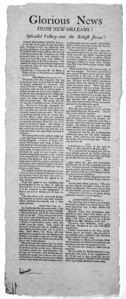 Glorious news from New Orleans! Splendid victory over the British forces Essex, Register Office. Feb. 9 [1815].