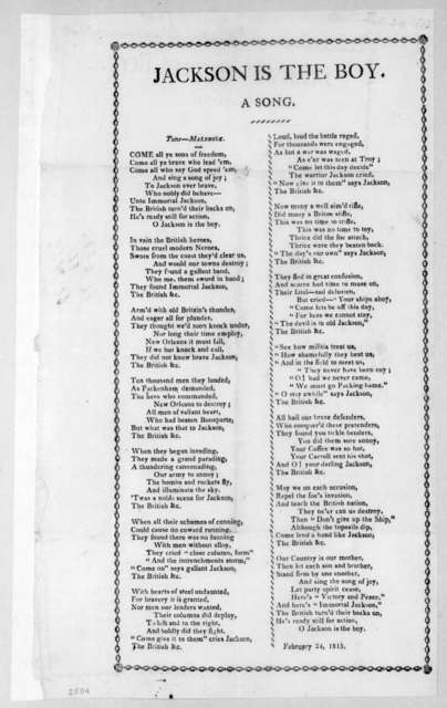 Jackson Is the Boy. A Song - Broadside , February 24, 1815