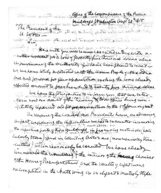 John P. Van Ness to James Madison, August 28, 1815. Acting President of the Commissioners of Public Buildings, Washington DC. Also signed by Richard Brand Lee.