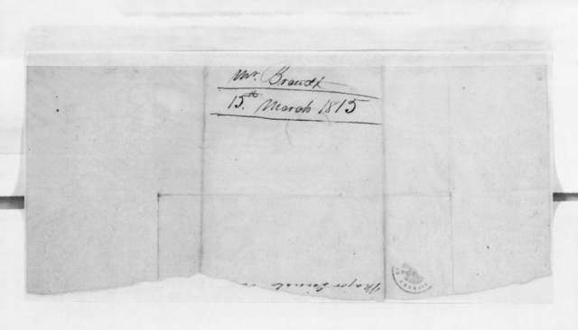 Mrs. Brandt to Andrew Jackson, March 15, 1815