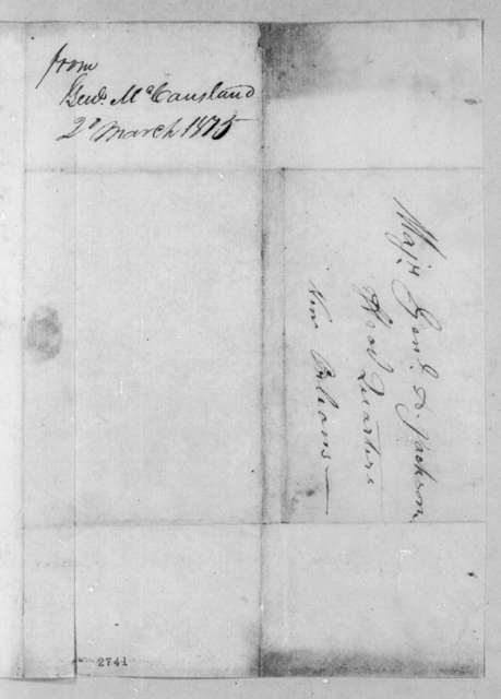 Robert McCausland to Andrew Jackson, March 2, 1815