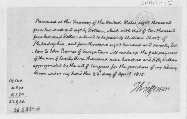 Thomas Jefferson to Treasury Department, April 23, 1815, Receipt