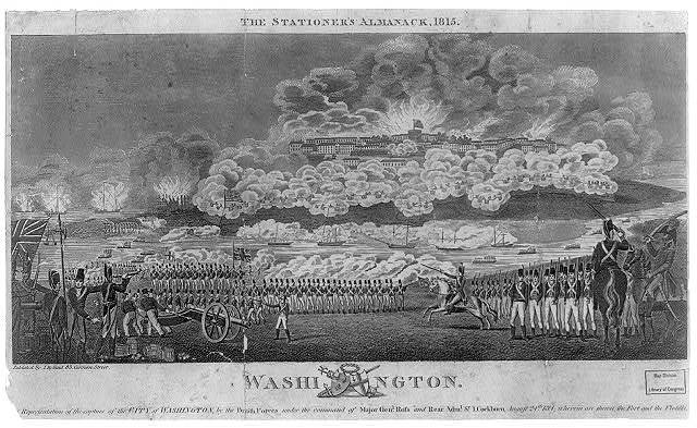 Washington. [A] representation of the capture of the city of Washington, by the British forces under the command of Major Genl. Ross and Rear Adml. Sir I. Cockburn, August 24th 1814, wherein are shown, the fort and the flotilla
