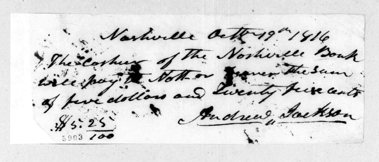 Andrew Jackson to Nashville Bank, October 19, 1816