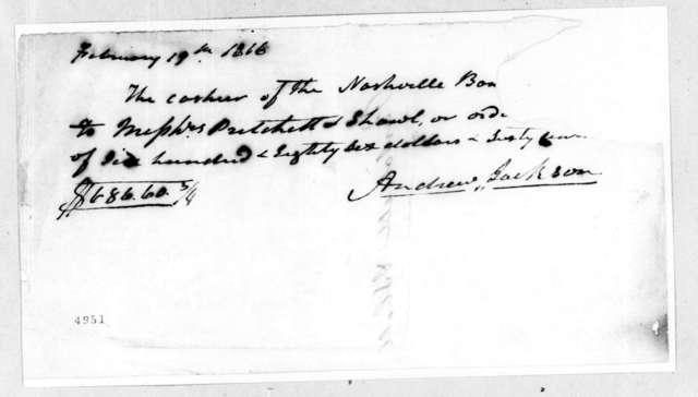Andrew Jackson to Pritchett & Shall, February 19, 1816