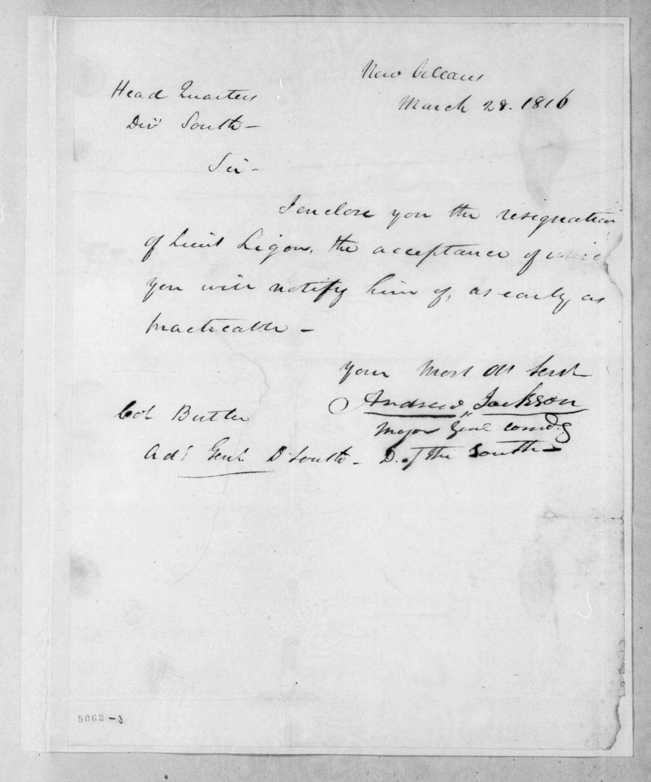 Andrew Jackson to Robert Butler, March 28, 1816