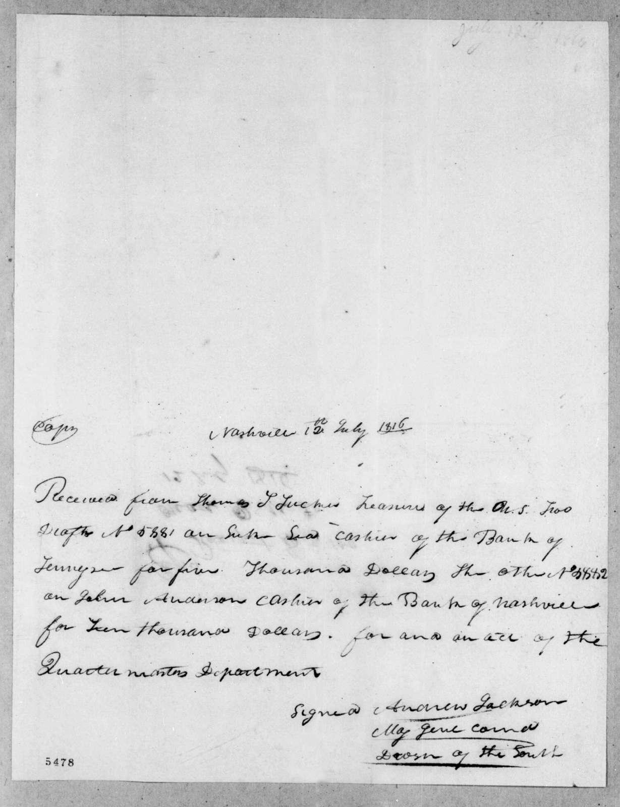 Andrew Jackson to Thomas Tudor Tucker, July 12, 1816