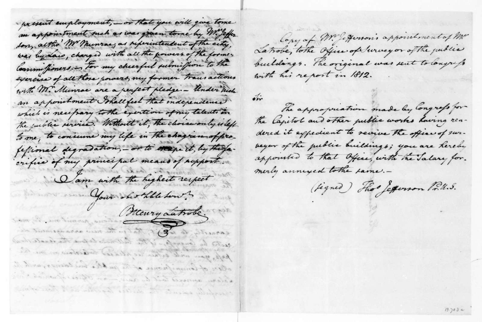 Benjamin H. Latrobe to James Madison, April 24, 1816. With a copy of an extract of Thomas Jefferson's letter of appointment to Benjamin H. Latrobe.