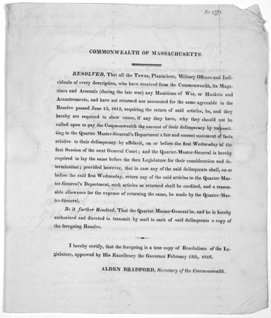 Commonwealth of Massachusetts. Resolved, that all the towns, plantations, military officiers and individuals of every description, who have received from the Commonwealth, its magazines and arsenals (during the late war ... and have not returned