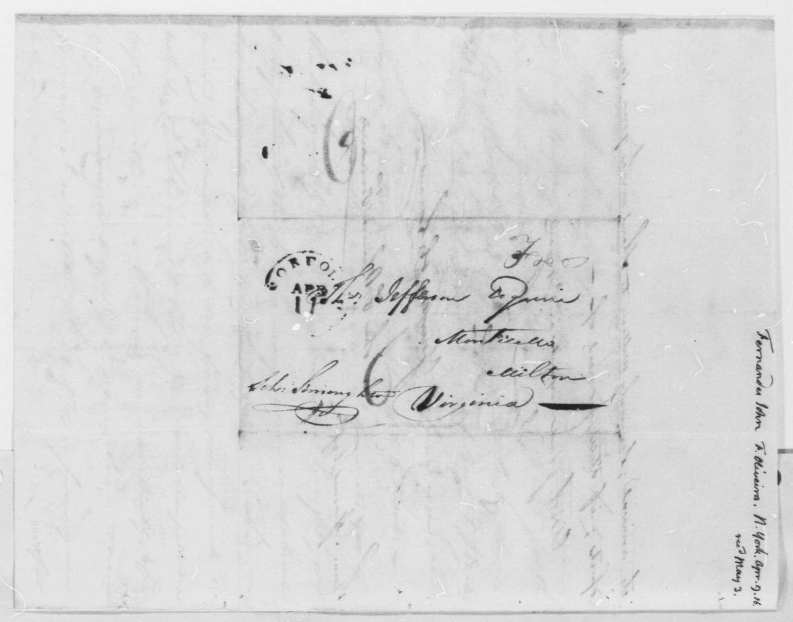 Fernandez Oliviera to Thomas Jefferson, April 9, 1816