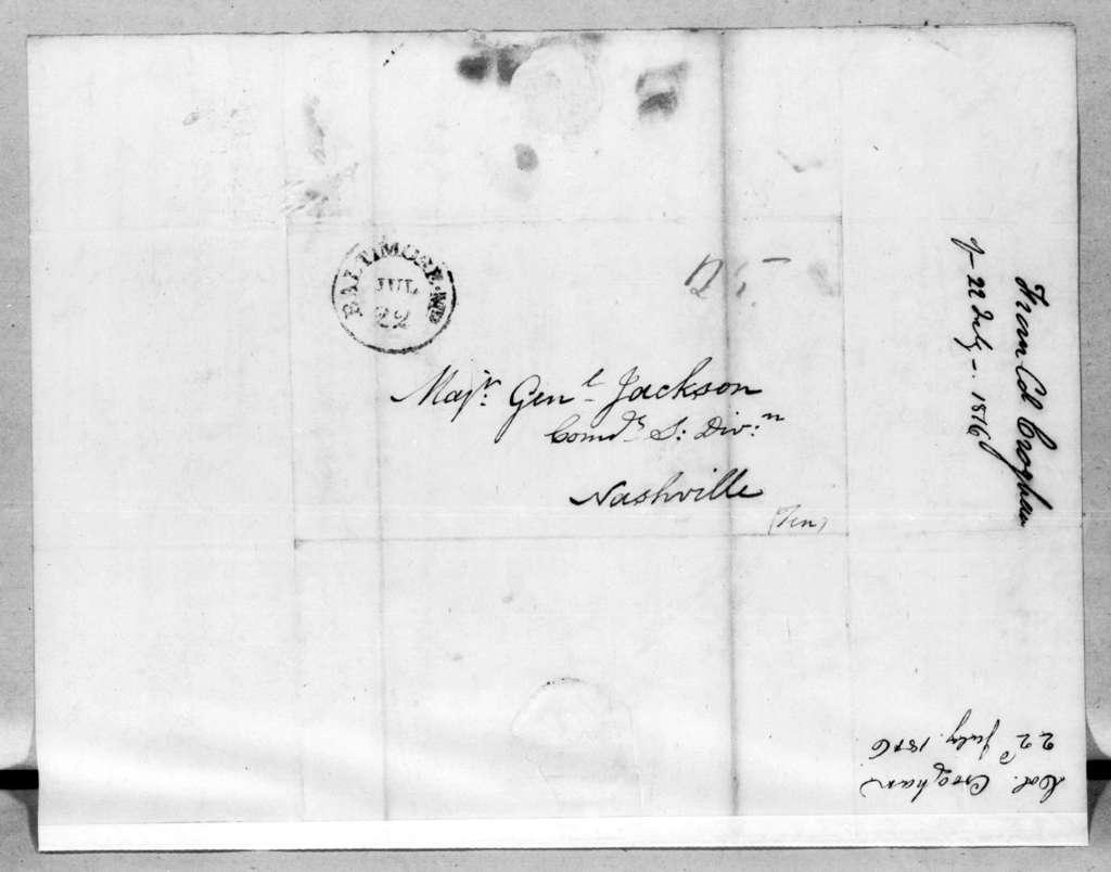 George Croghan to Andrew Jackson, July 22, 1816