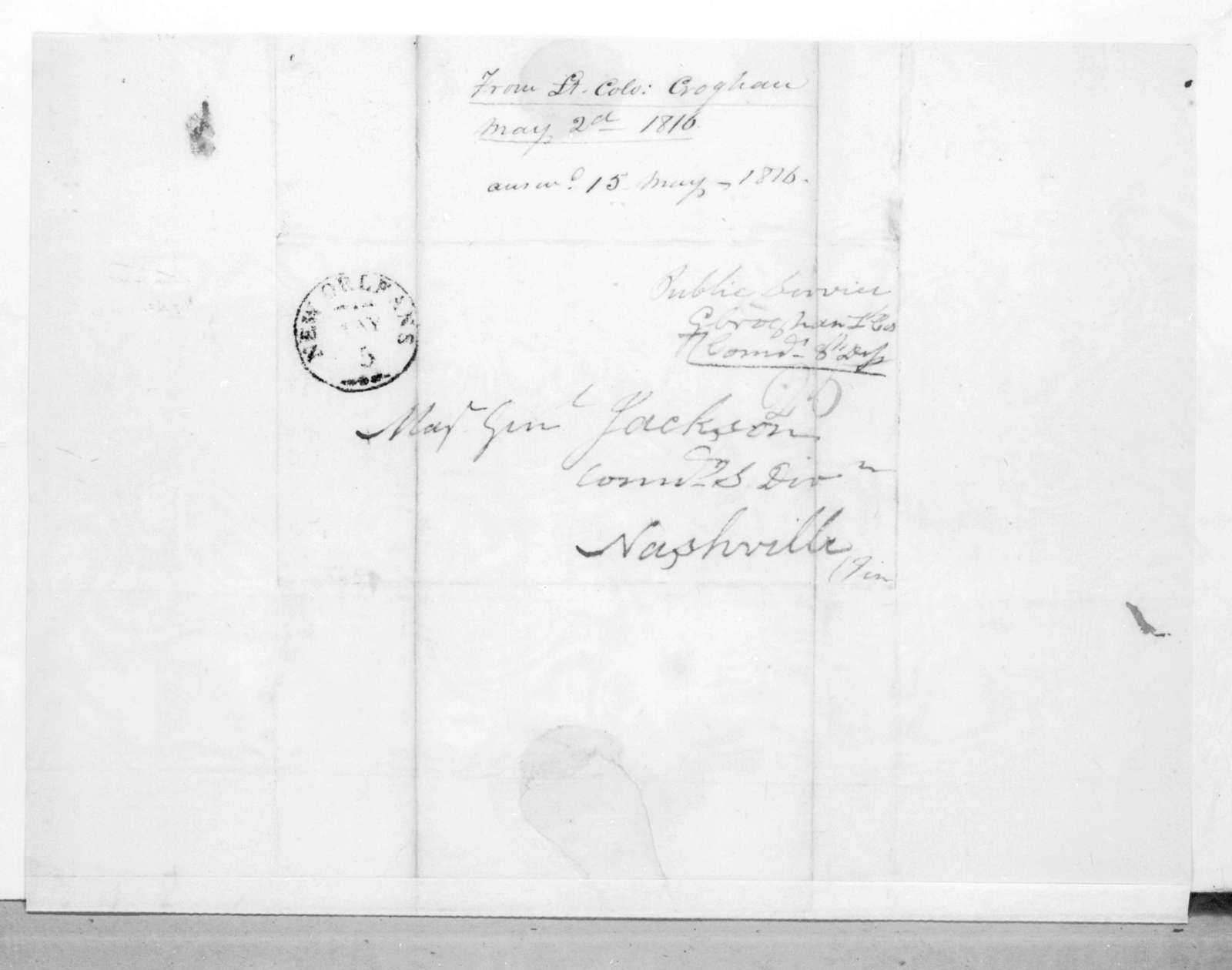 George Croghan to Andrew Jackson, May 2, 1816
