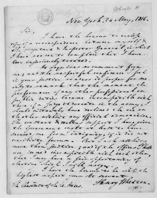 Henry Wheaton to James Madison, May 24, 1816. Includes copies of D. Parker to Henry Wheaton, May 6, 1816 and Henry Wheaton to D. Parker, May 9, 1816. Also includes copies of D. Parker to Henry Wheaton, May 21, 1816 and Henry Wheaton to D. Parker, May 24,