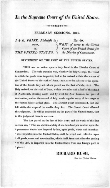 In the Supreme court of the United States. February sessions, 1816. J. & E. Frink, Plaintiffs in error, vs. The United States. No. 60. Writ of error to the Circuit Court of the United States for the District of Connecticut. Statement on the part