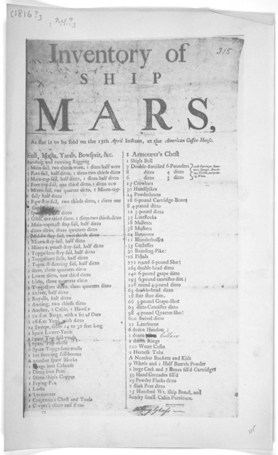 Inventory of Ship Mars, as she is to be sold on the 13th April Instant, at the American Coffee-House. [New York? 1816?].