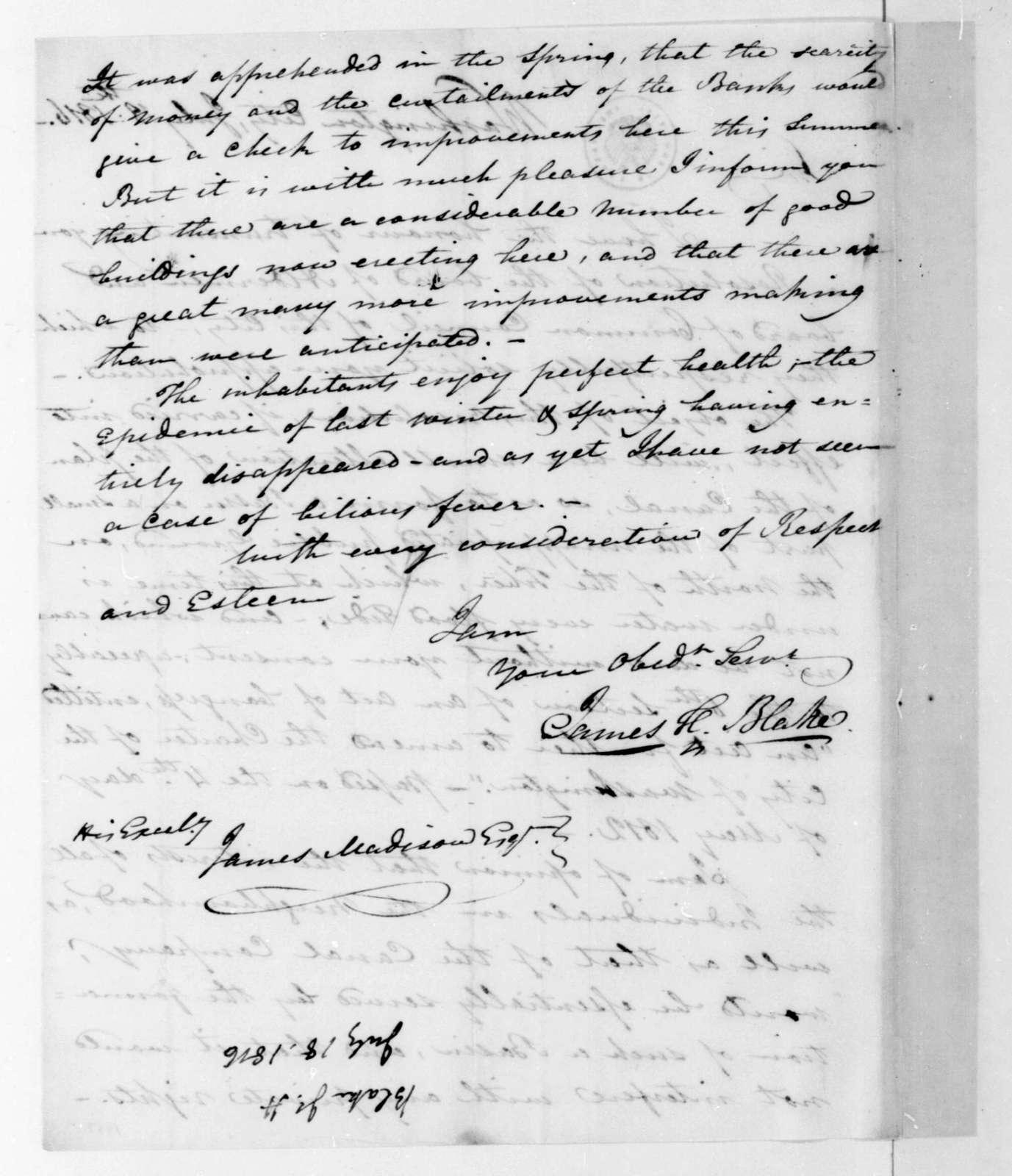 James H. Blake to James Madison, July 18, 1816.