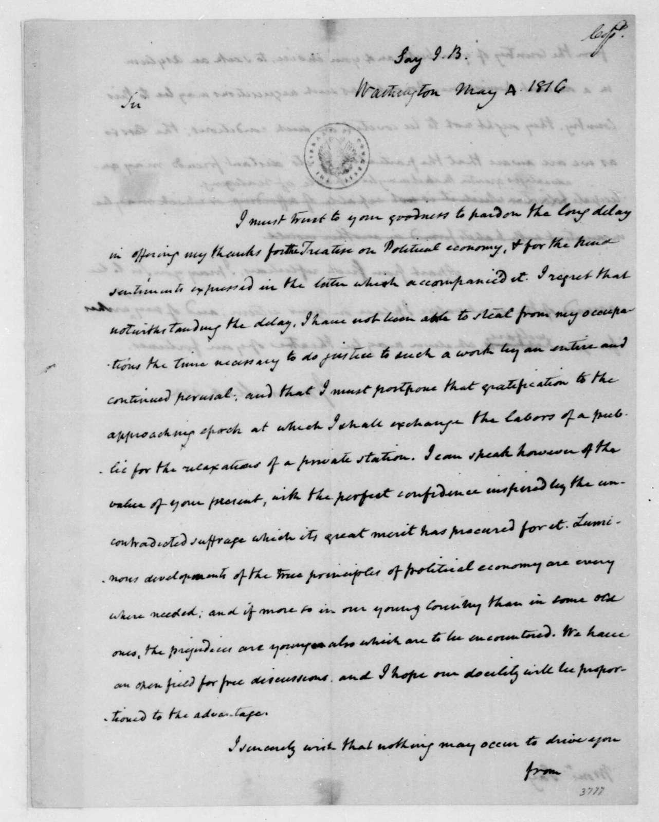 James Madison to J. B. Say, May 4, 1816.