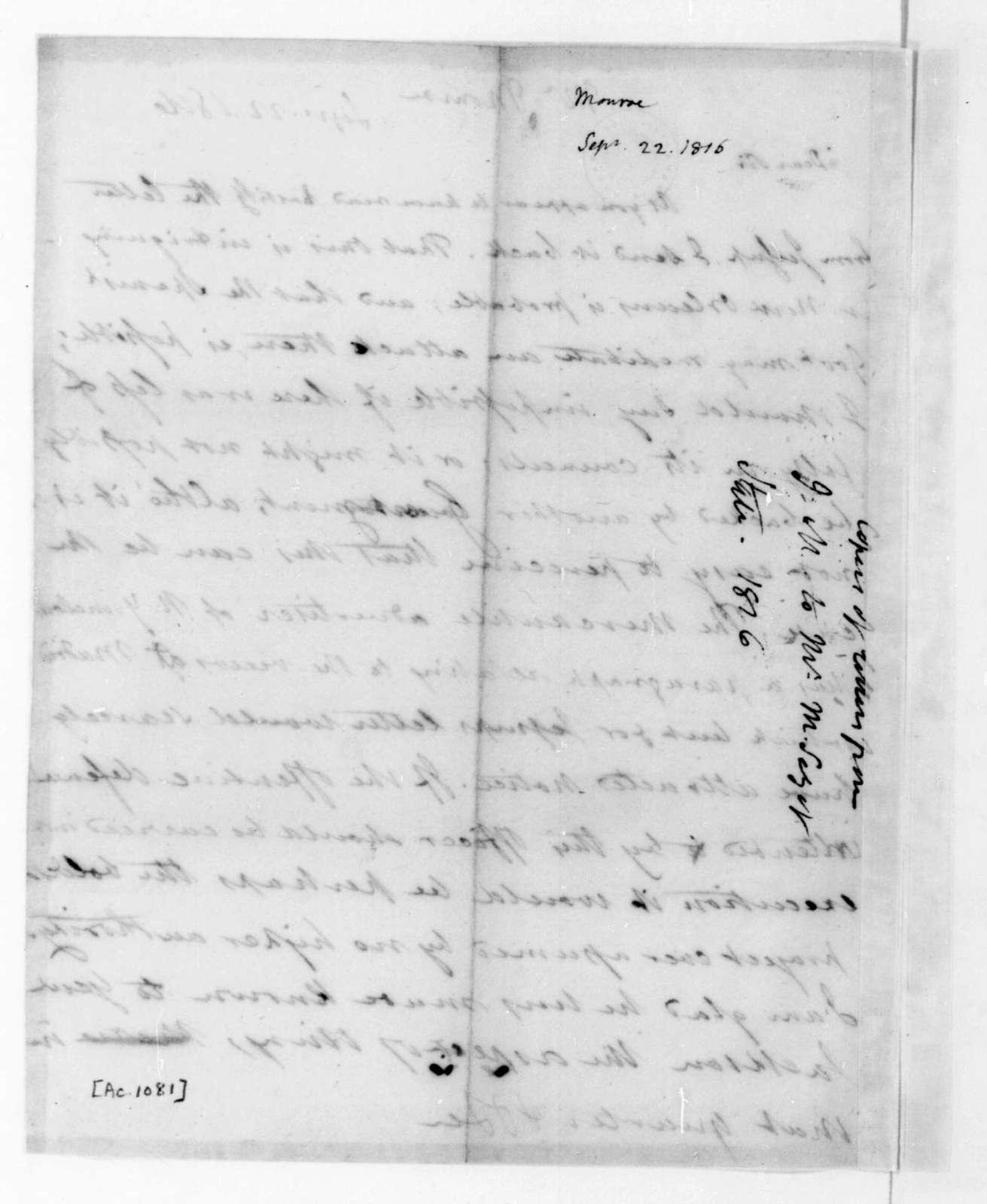 James Madison to James Monroe, September 22, 1816.