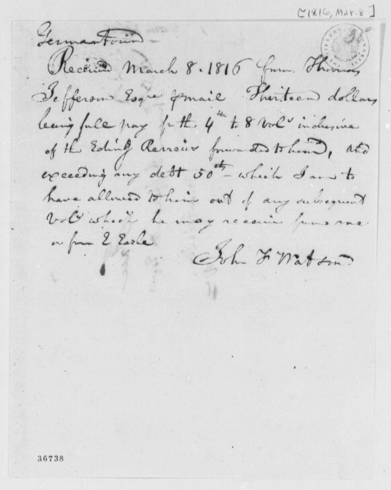 John F. Watson to Thomas Jefferson, March 8, 1816, Receipt