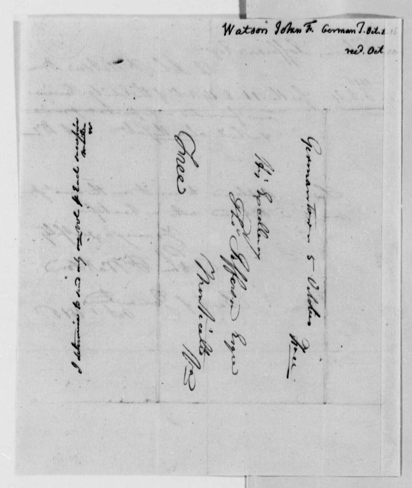 John F. Watson to Thomas Jefferson, October 4, 1816