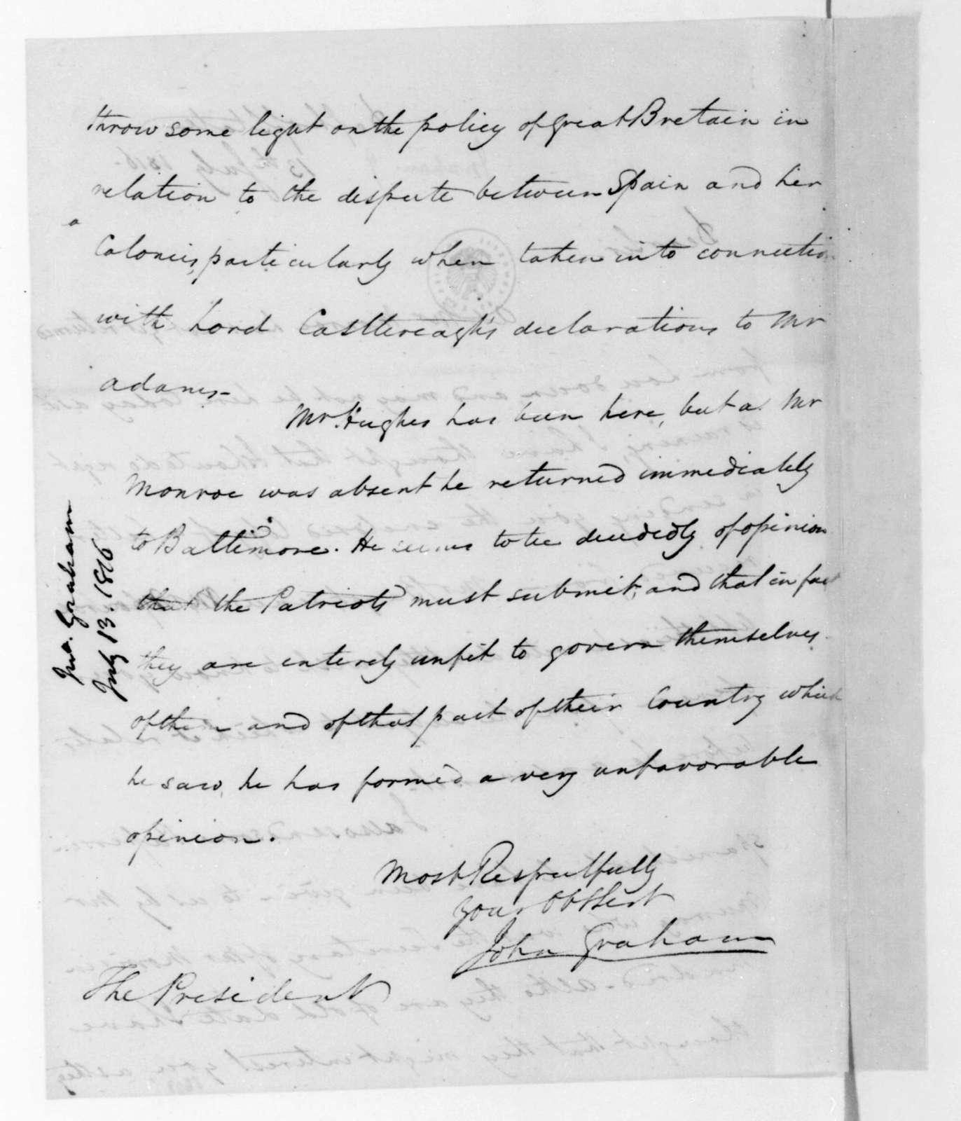 John Graham to James Madison, July 13, 1816.