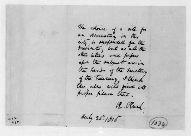Richard Rush, July 26, 1816. Memorandum regarding site for observatory.