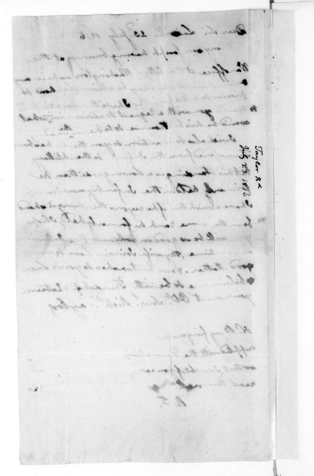 Richard Taylor to James Madison, July 23, 1816.