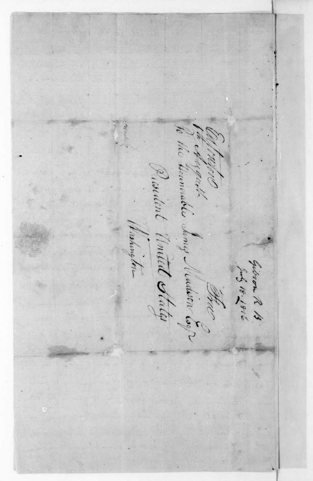 Robert B. Gibson to James Madison, July 18, 1816. With Warrants.