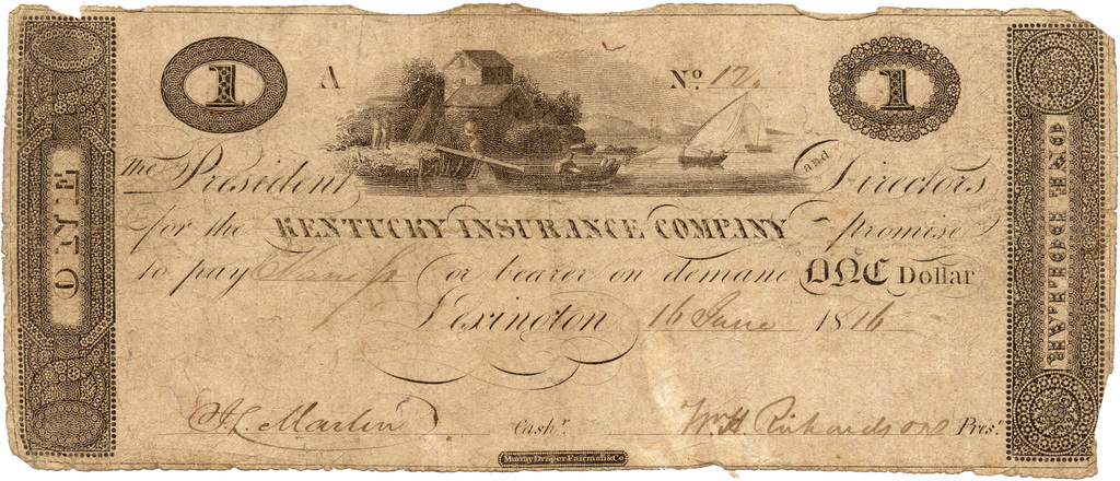 The president and directors for the Kentucky Insurance Company promise to pay ... or bearer on demand one dollar, Lexington 16 June 1816