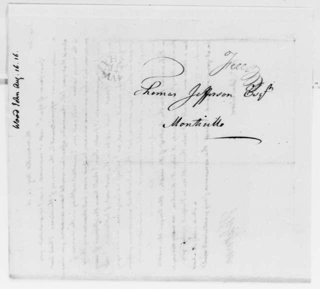 Thomas Jefferson to John Wood, August 16, 1816