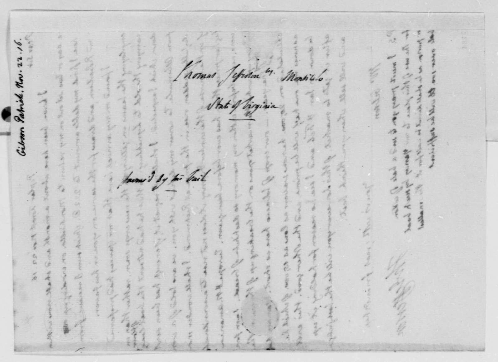 Thomas Jefferson to Patrick Gibson, November 22, 1816