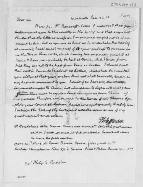 Thomas Jefferson to Philip Ignatius Barziza, January 23, 1816