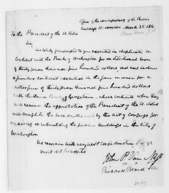 Van Ness to James Madison, March 25, 1816. Also signed by Richard Brand Lee. Commissioners of the Public Buildings Washington.