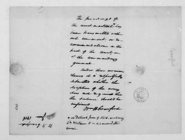 William H. Crawford, June 9, 1816. Notes on the proceedings of a Court Martial.