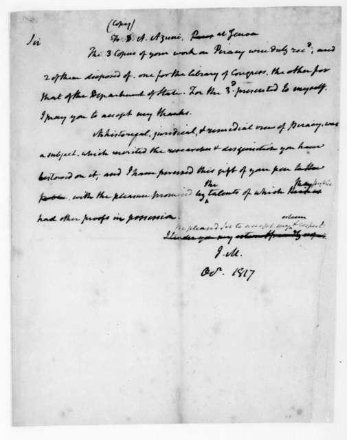 James Madison to D. A. Azuni, October, 1817.