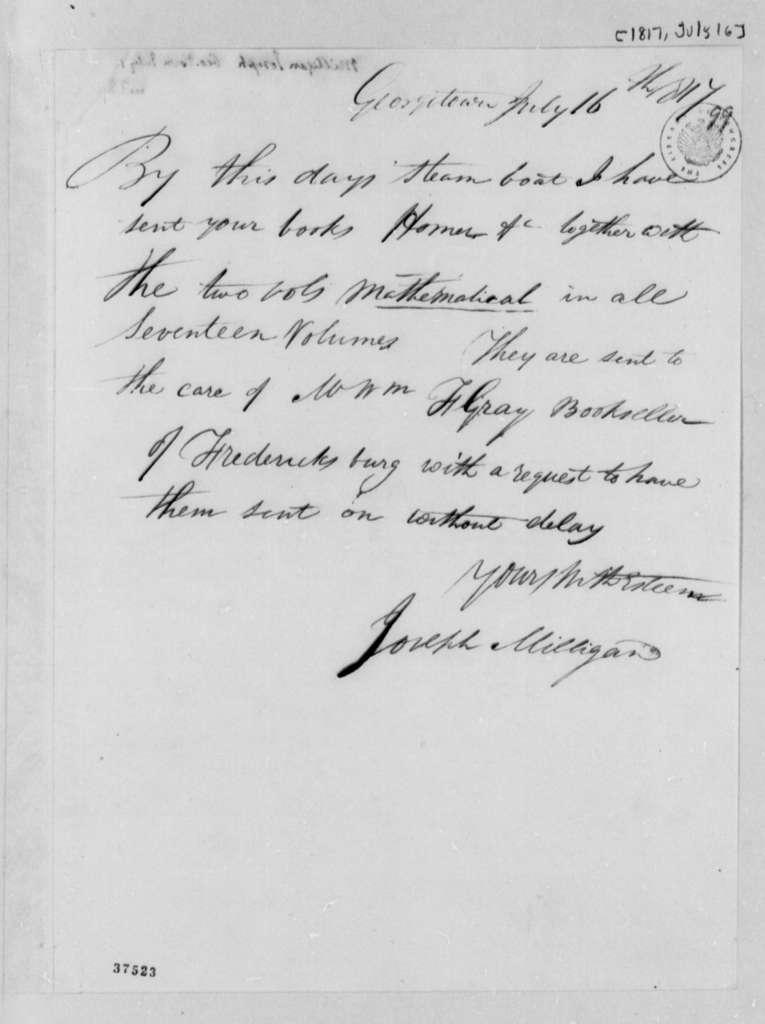 Joseph Milligan to Thomas Jefferson, July 16, 1817